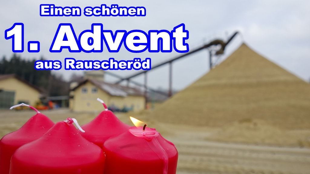1. Advent im Kieswerk
