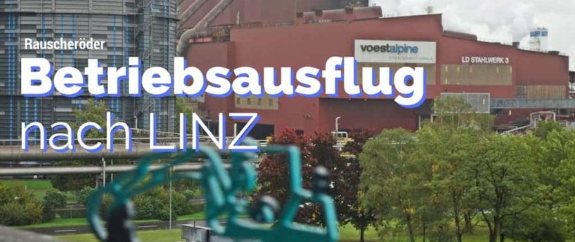 Betriebsausflug nach Linz