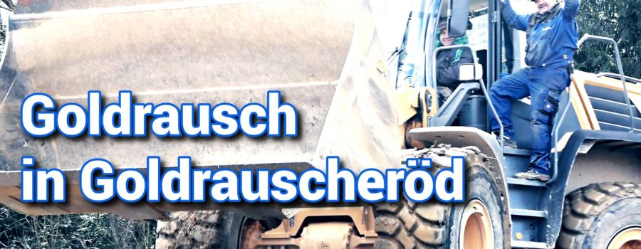 Goldrausch in Rauscheröd – Video